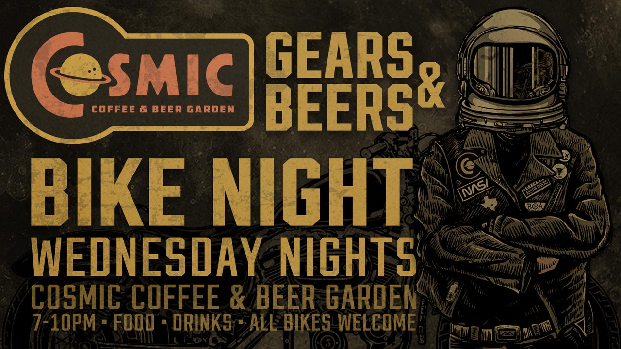 Cosmic Coffee Gears and Beers Bike Night
